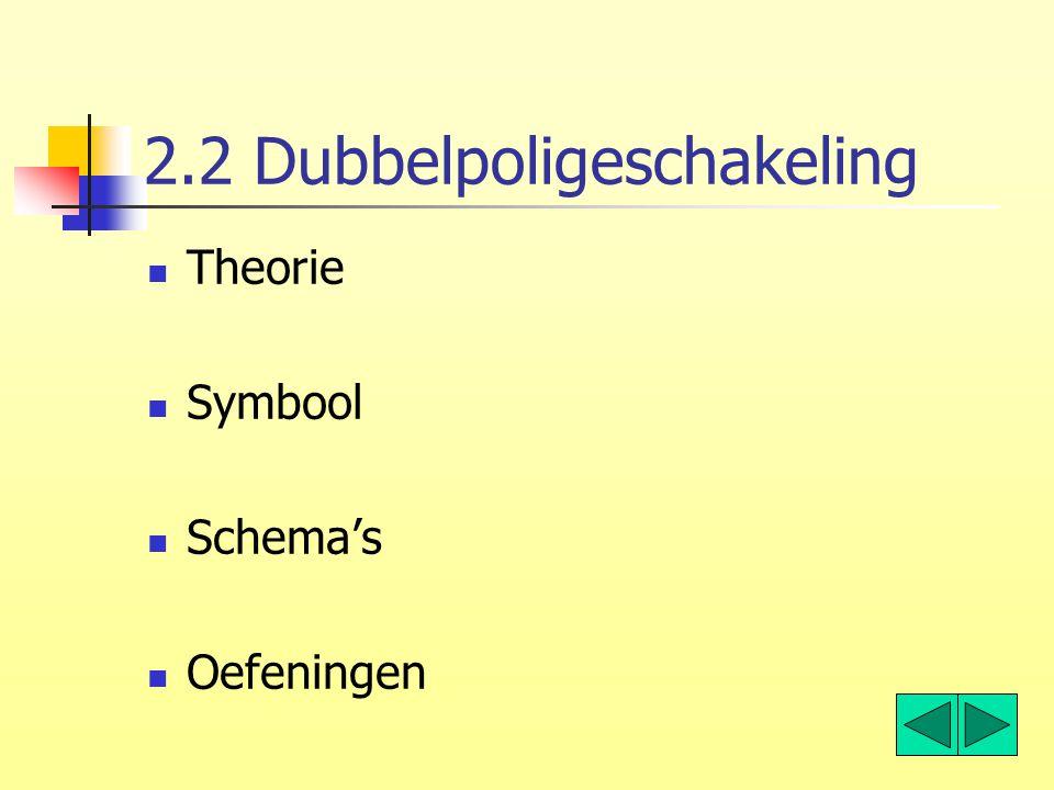 2.2 Dubbelpoligeschakeling
