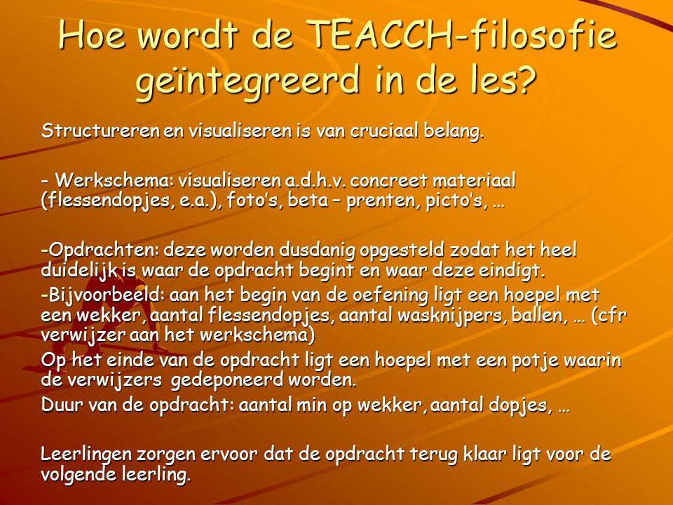 Hoe wordt de TEACCH-filosofie geïntegreerd in de les