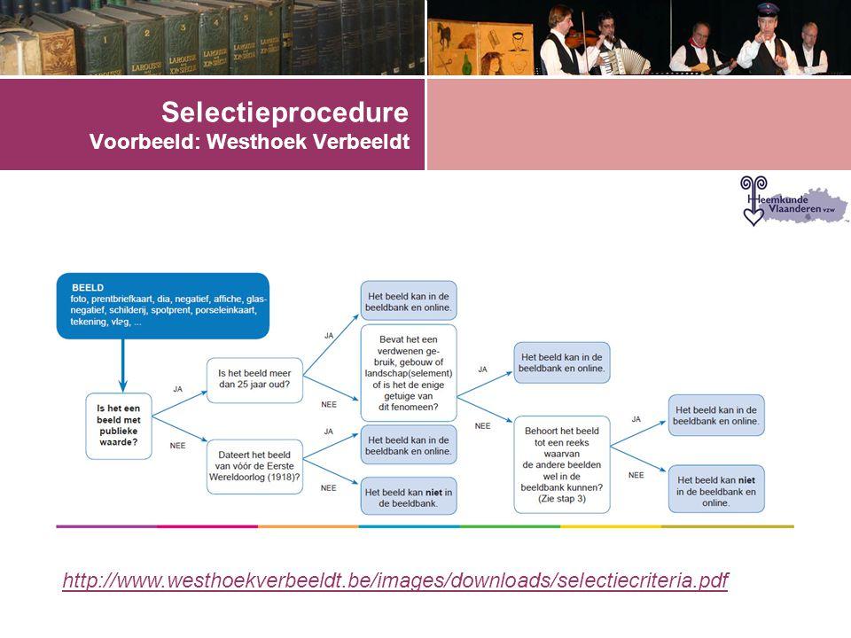 Selectieprocedure Voorbeeld: Westhoek Verbeeldt