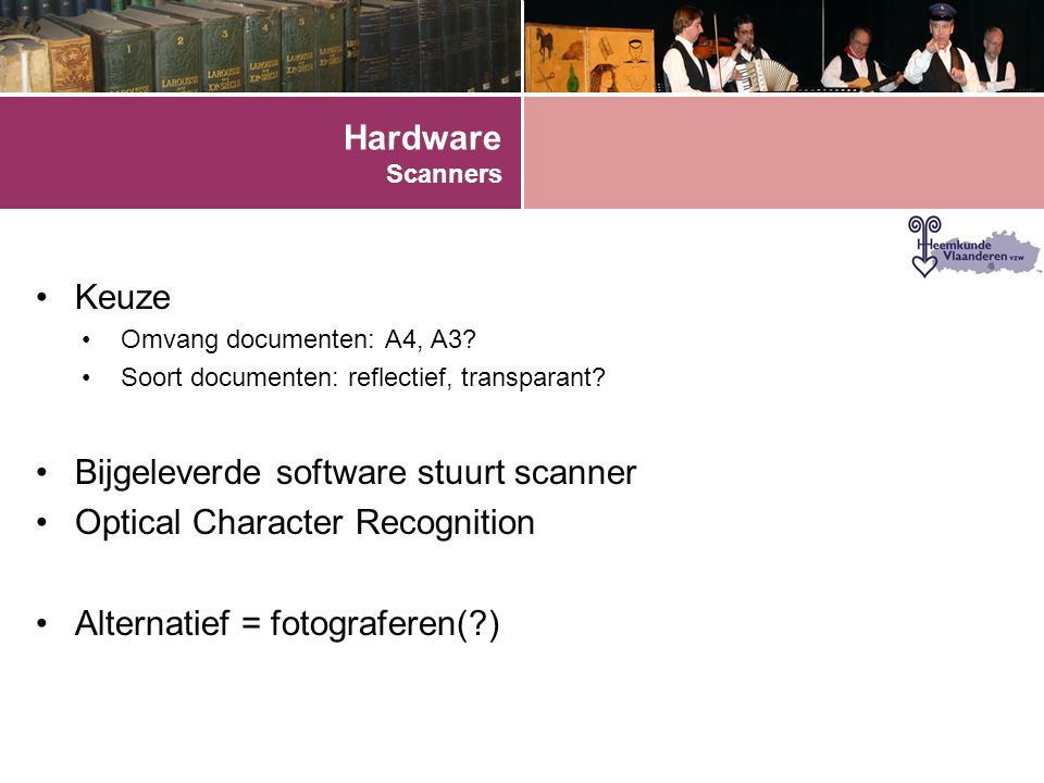 Bijgeleverde software stuurt scanner Optical Character Recognition