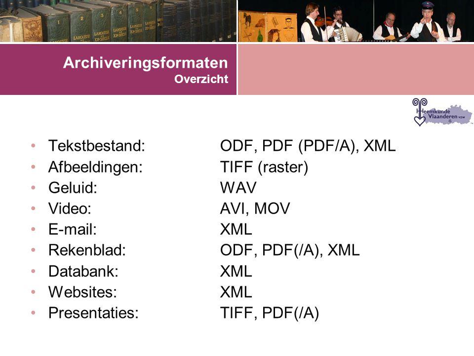 Archiveringsformaten Overzicht