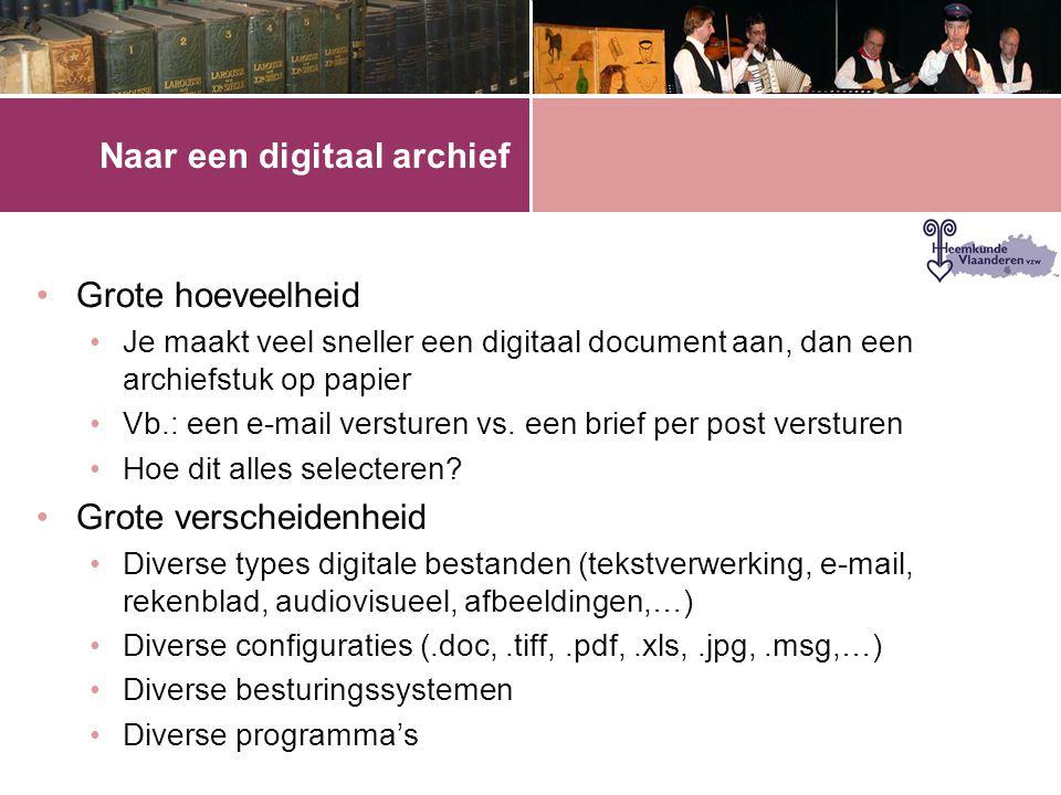 Naar een digitaal archief