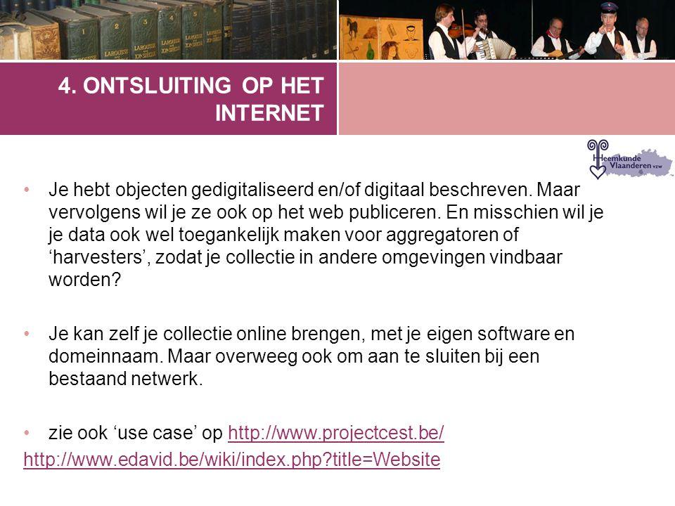4. ONTSLUITING OP HET INTERNET