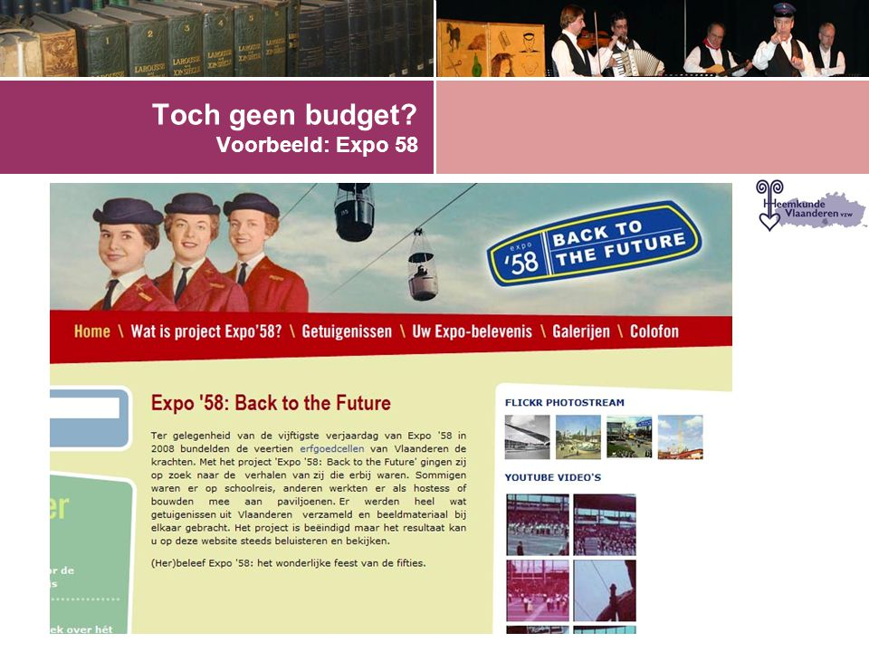 Toch geen budget Voorbeeld: Expo 58