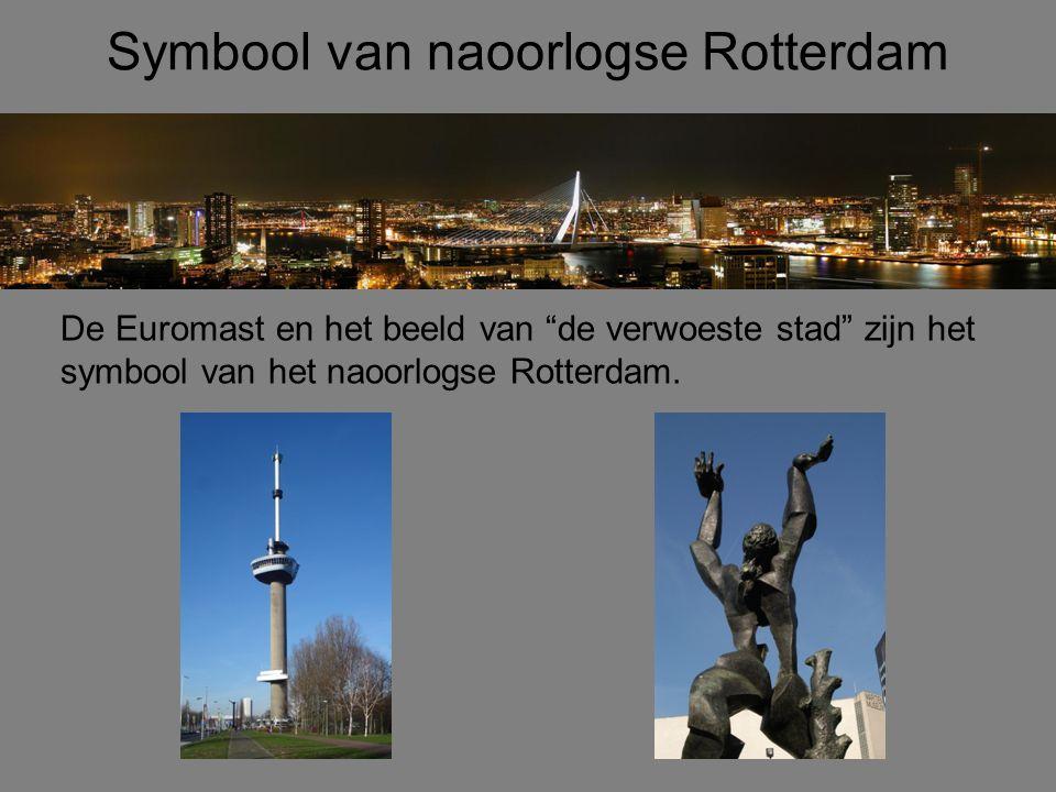 Symbool van naoorlogse Rotterdam