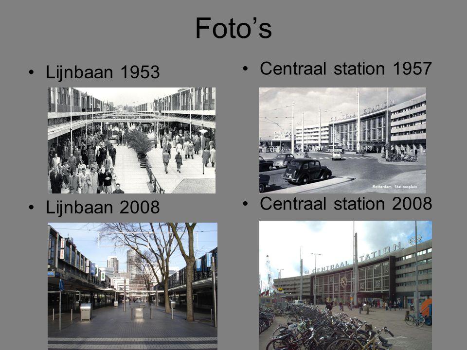 Foto's Centraal station 1957 Lijnbaan 1953 Centraal station 2008