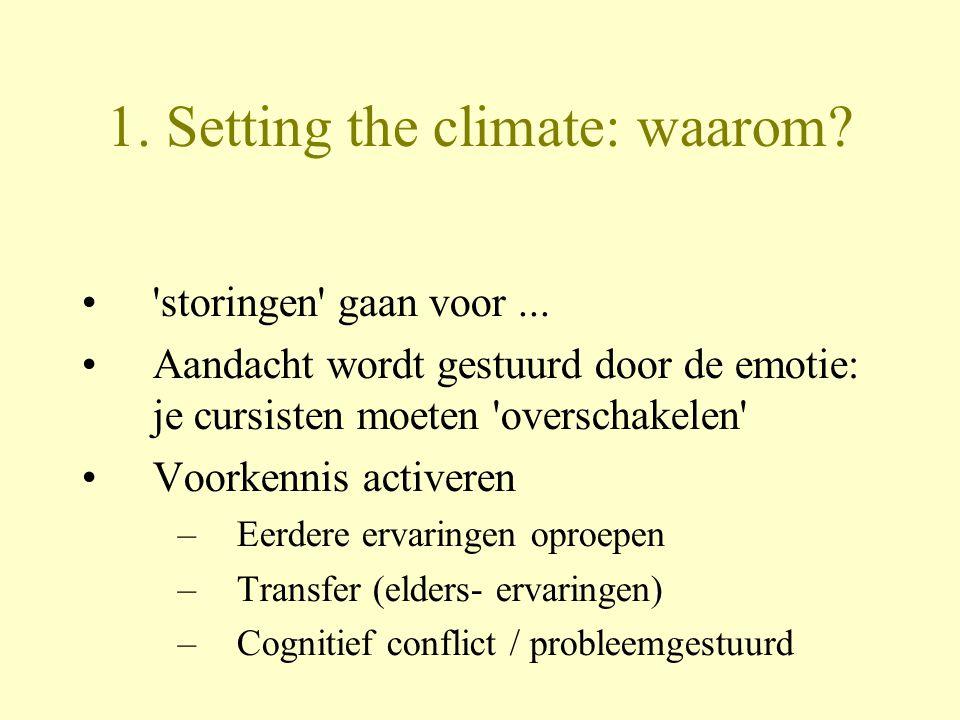 1. Setting the climate: waarom