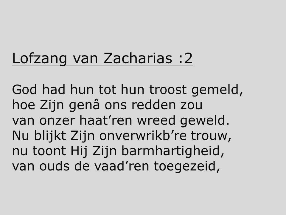 Lofzang van Zacharias :2