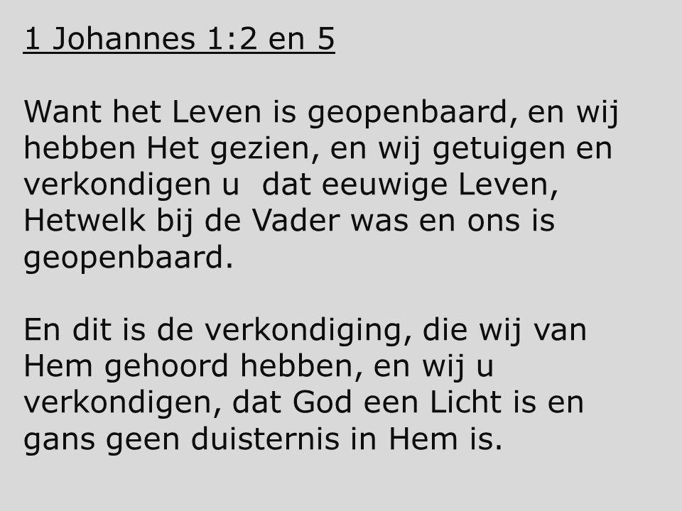 1 Johannes 1:2 en 5