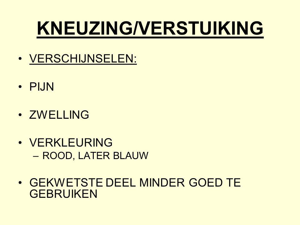 KNEUZING/VERSTUIKING