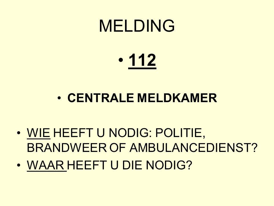 MELDING 112 CENTRALE MELDKAMER