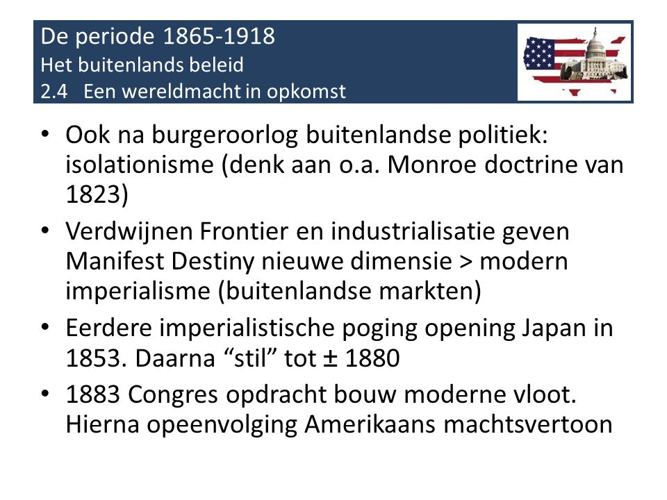De periode 1865-1918 Het buitenlands beleid 2