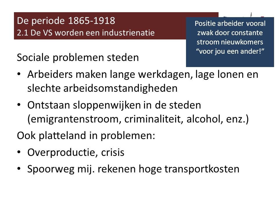 De periode 1865-1918 2.1 De VS worden een industrienatie