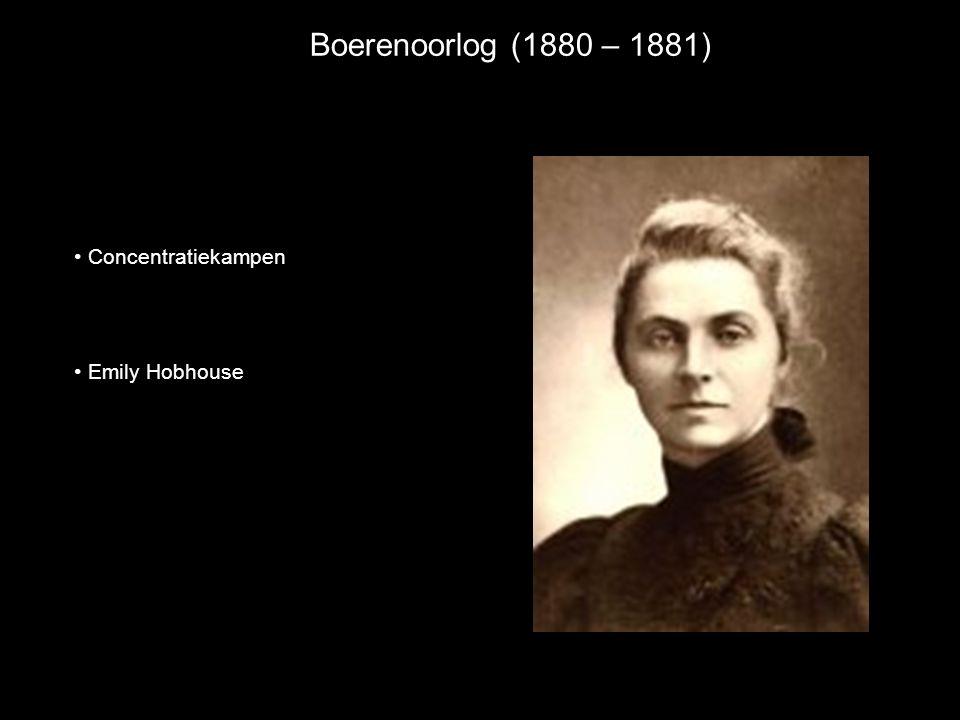 Boerenoorlog (1880 – 1881) Concentratiekampen Emily Hobhouse