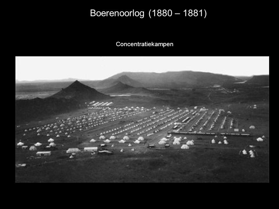 Boerenoorlog (1880 – 1881) Concentratiekampen