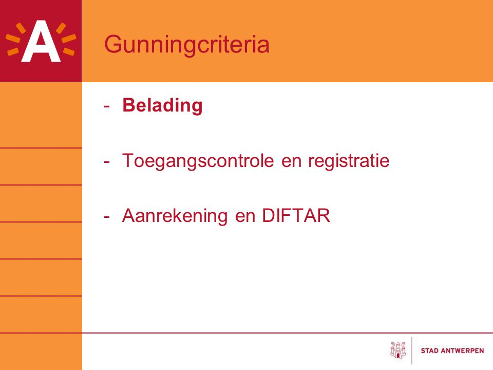 Gunningcriteria Belading Toegangscontrole en registratie