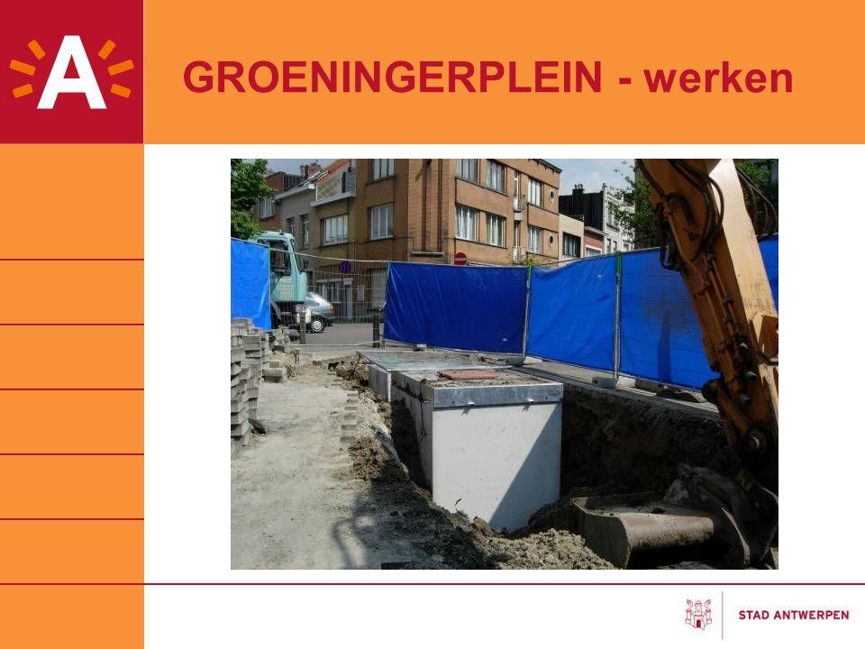 GROENINGERPLEIN - werken