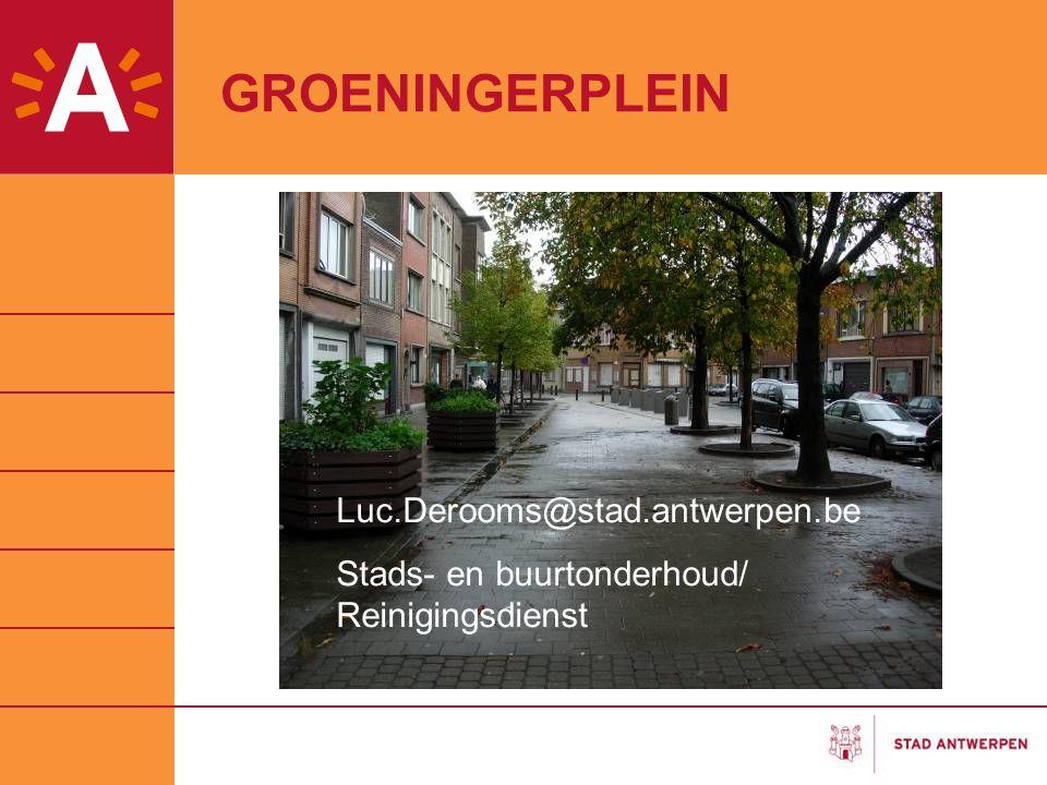 GROENINGERPLEIN Luc.Derooms@stad.antwerpen.be