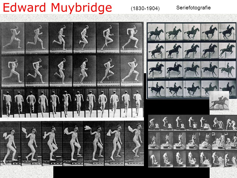 Edward Muybridge ( ) Seriefotografie