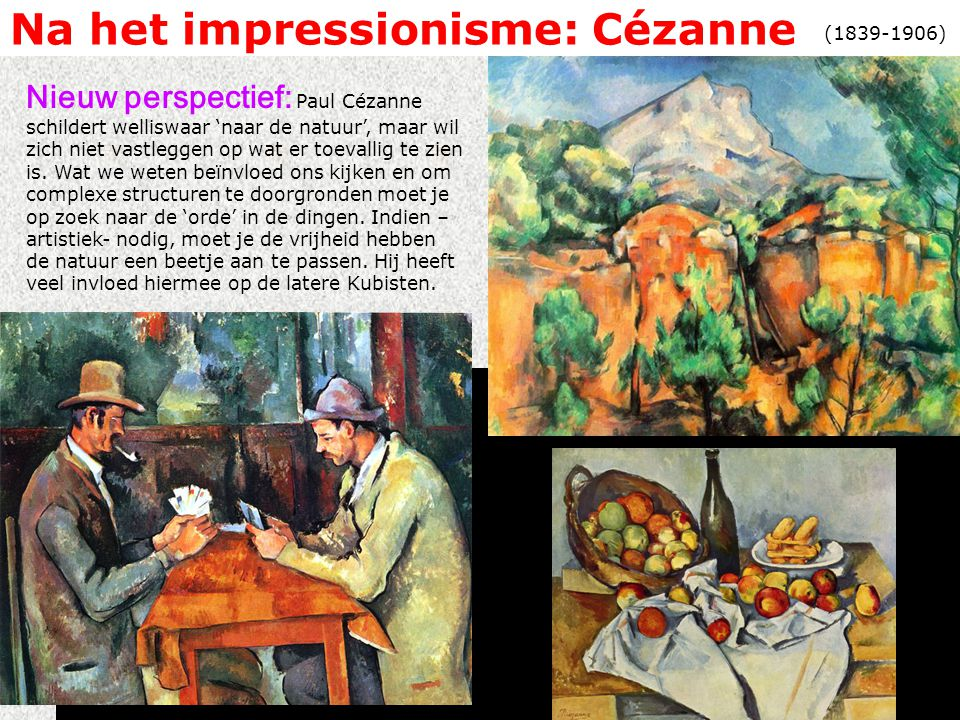 Na het impressionisme: Cézanne