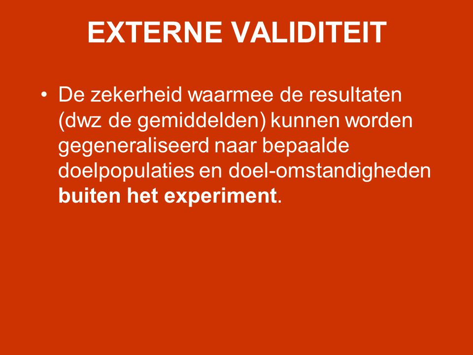 EXTERNE VALIDITEIT