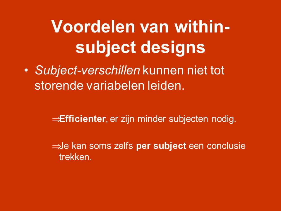 Voordelen van within-subject designs