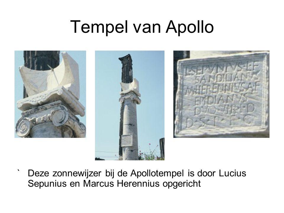 Tempel van Apollo ` Deze zonnewijzer bij de Apollotempel is door Lucius Sepunius en Marcus Herennius opgericht.