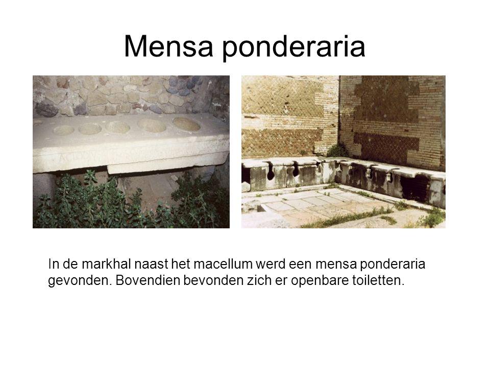 Mensa ponderaria In de markhal naast het macellum werd een mensa ponderaria gevonden.