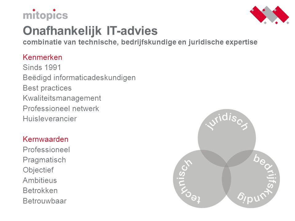 Onafhankelijk IT-advies combinatie van technische, bedrijfskundige en juridische expertise