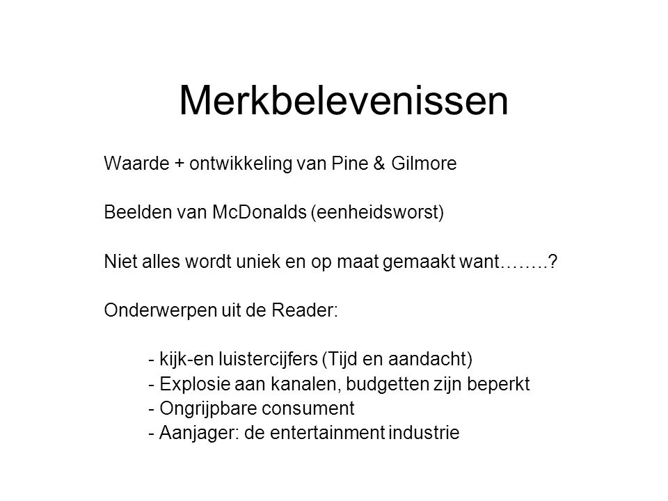 Merkbelevenissen Waarde + ontwikkeling van Pine & Gilmore