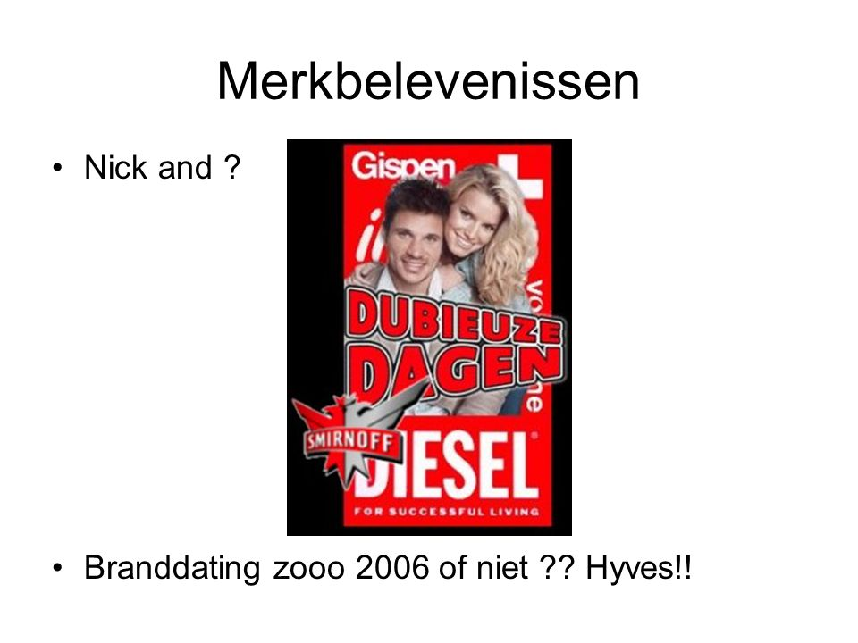 Merkbelevenissen Nick and Branddating zooo 2006 of niet Hyves!!