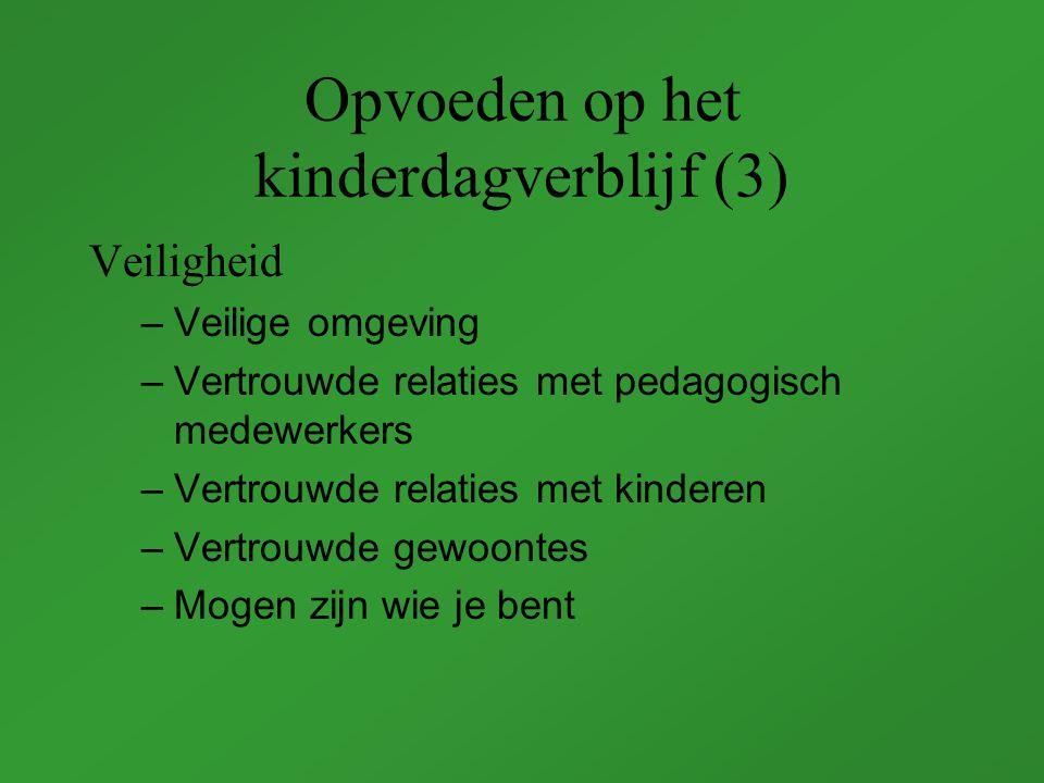 Opvoeden op het kinderdagverblijf (3)