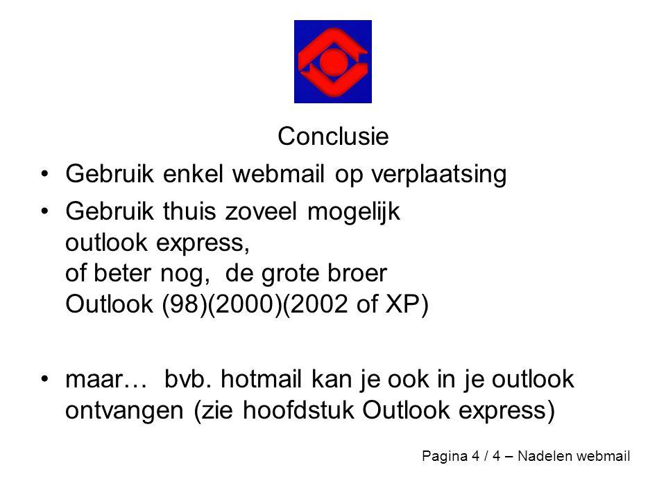 Gebruik enkel webmail op verplaatsing