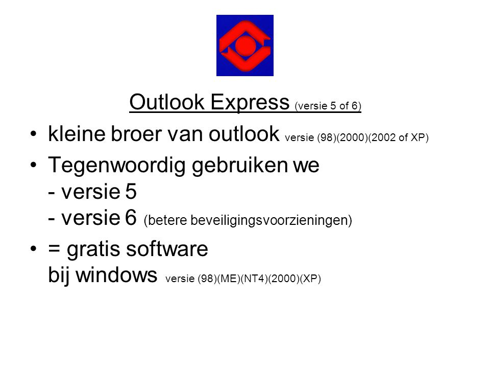 Outlook Express (versie 5 of 6)