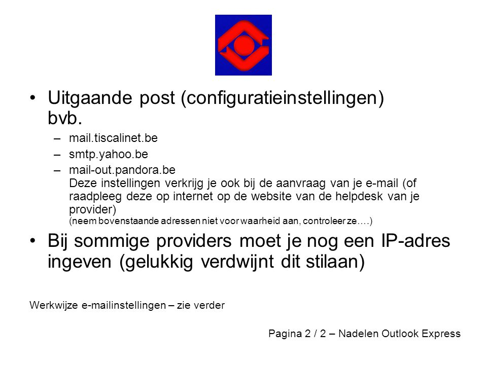 Uitgaande post (configuratieinstellingen) bvb.