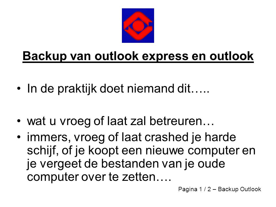 Backup van outlook express en outlook