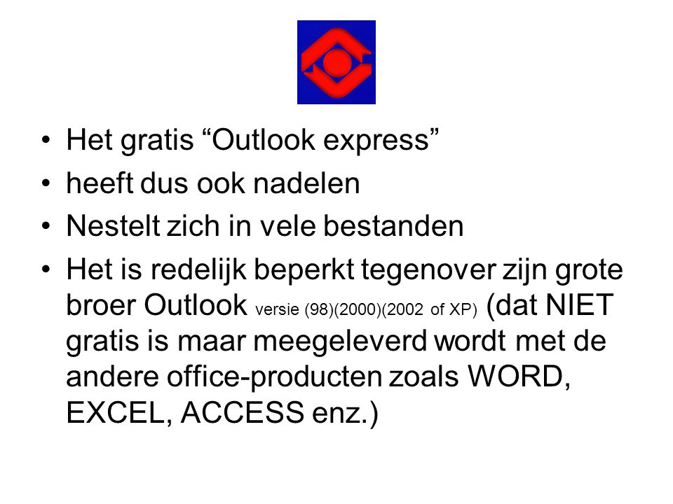 Het gratis Outlook express