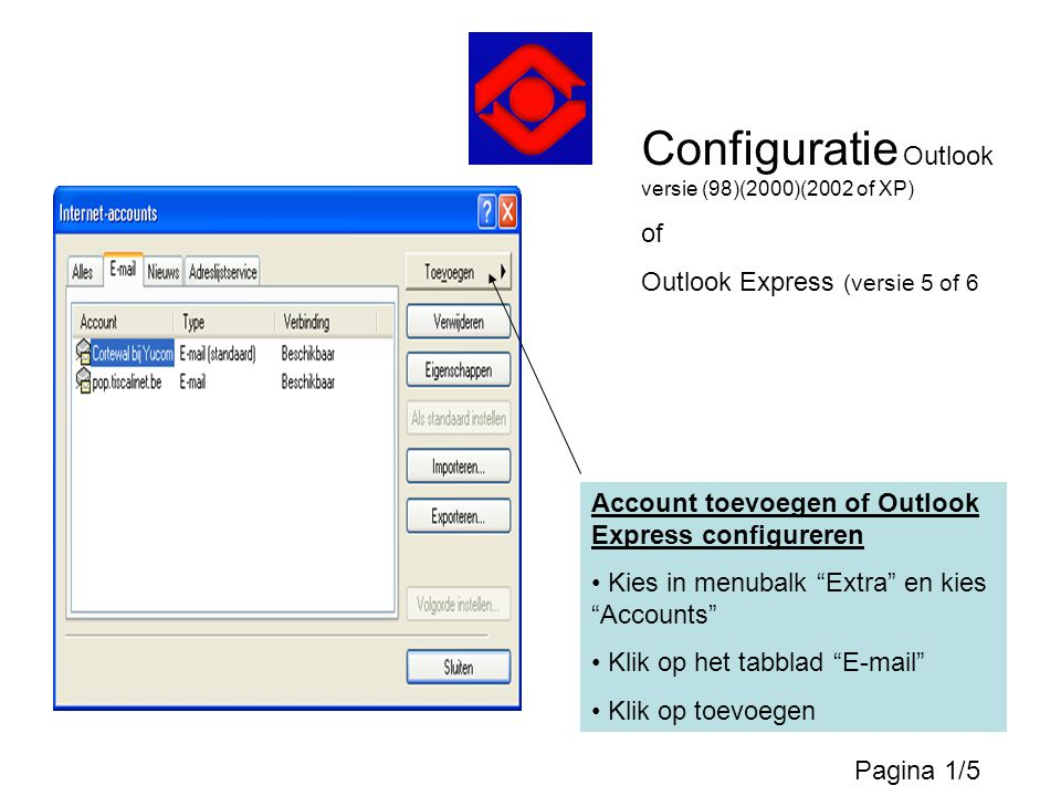 Configuratie Outlook versie (98)(2000)(2002 of XP)