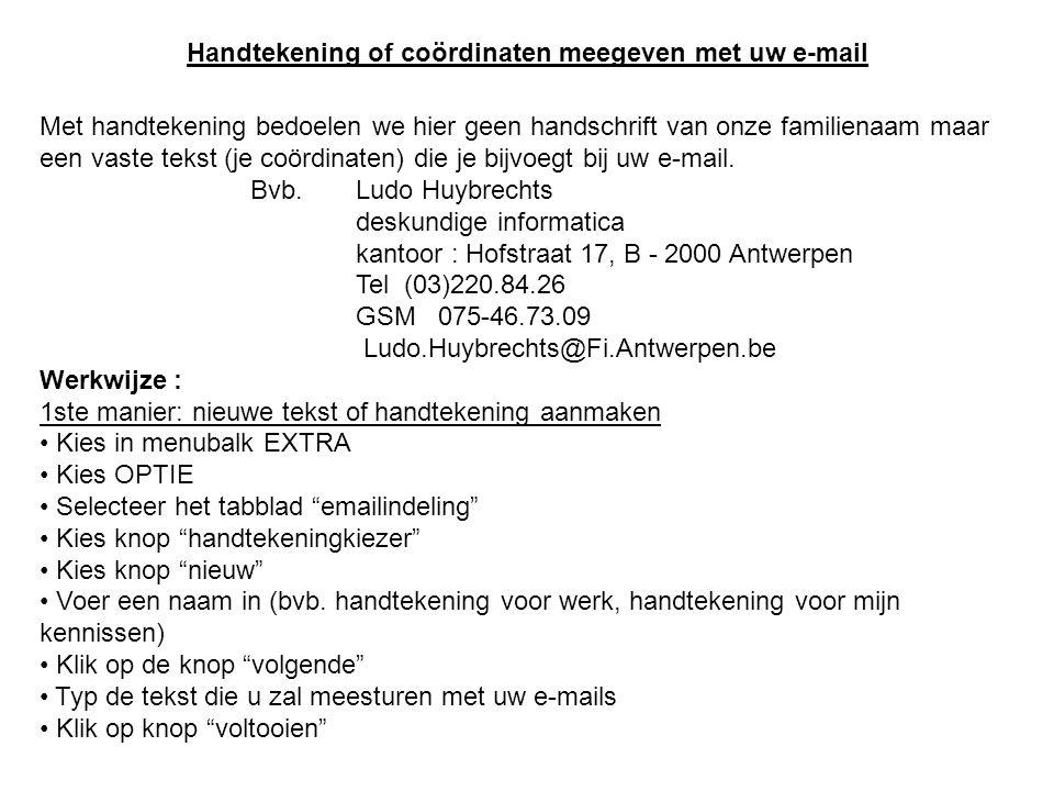 Handtekening of coördinaten meegeven met uw e-mail