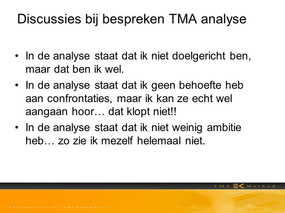 Discussies bij bespreken TMA analyse