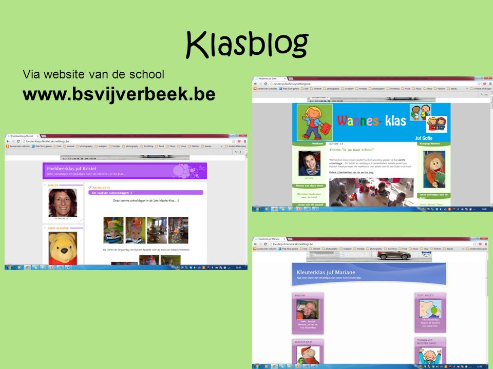 Klasblog Via website van de school www.bsvijverbeek.be