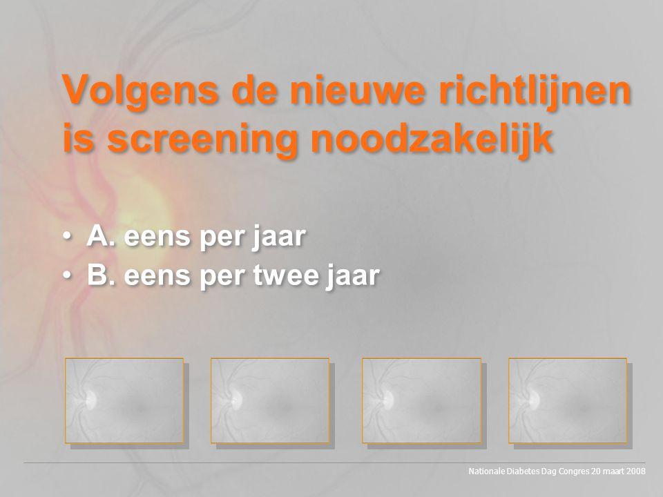 Volgens de nieuwe richtlijnen is screening noodzakelijk