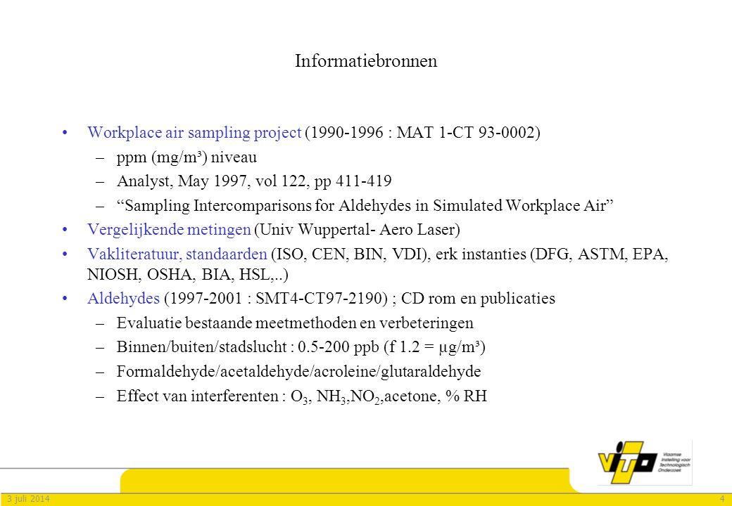 Informatiebronnen Workplace air sampling project (1990-1996 : MAT 1-CT 93-0002) ppm (mg/m³) niveau.