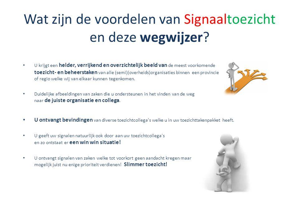 Wat zijn de voordelen van Signaaltoezicht en deze wegwijzer