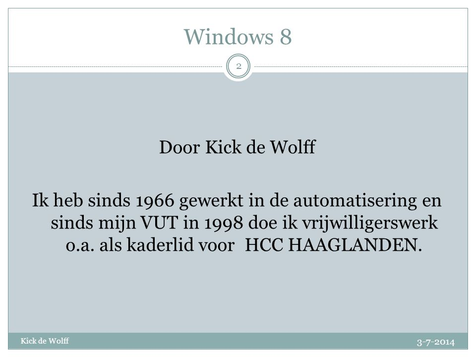 Windows 8 Door Kick de Wolff