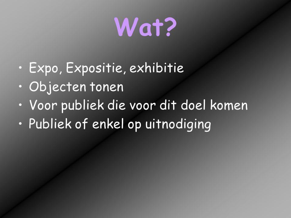 Wat Expo, Expositie, exhibitie Objecten tonen