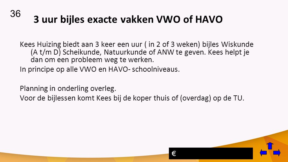 3 uur bijles exacte vakken VWO of HAVO