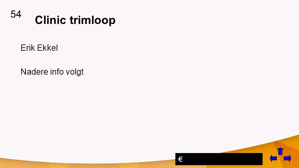 54 Clinic trimloop Erik Ekkel Nadere info volgt €