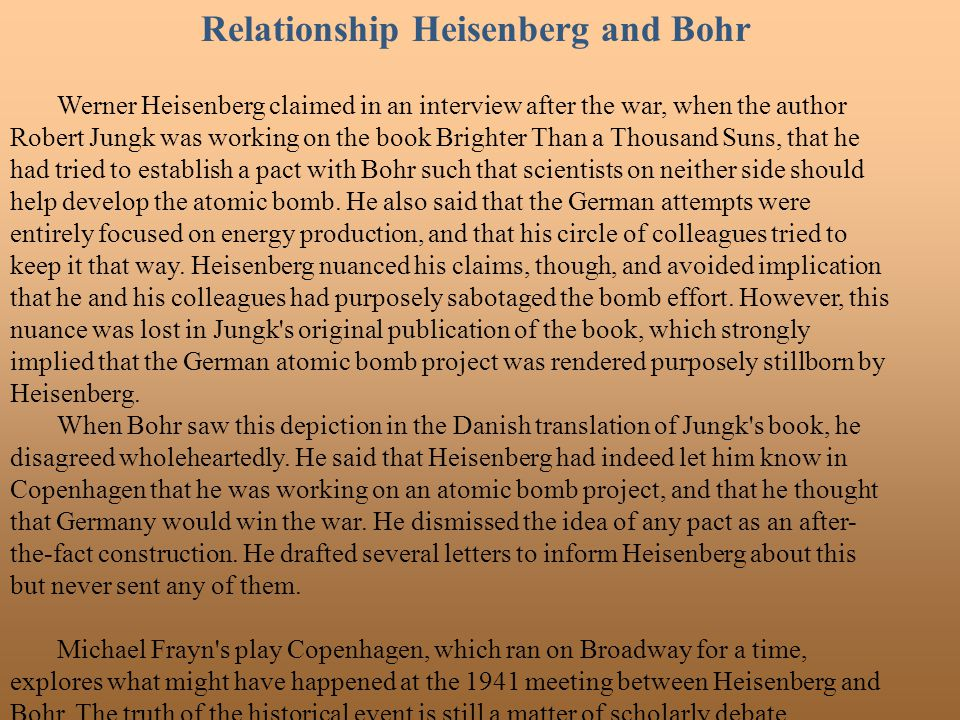 Relationship Heisenberg and Bohr
