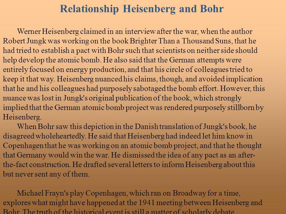Relationship Heisenberg and Bohr